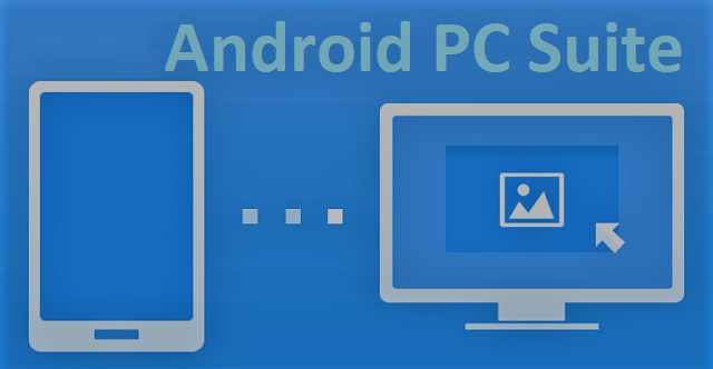 Android PC Suite for Windows 10 8 7 Free Download