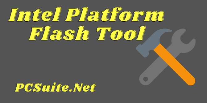 Intel Platform Flash Tool
