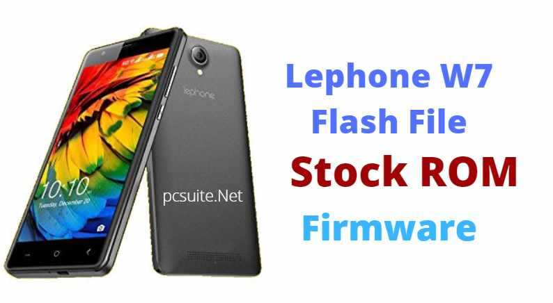 Lephone W7 Flash File