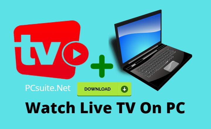Watch Live TV On PC