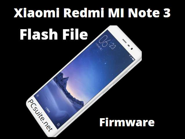 MI Note 3 Flash File