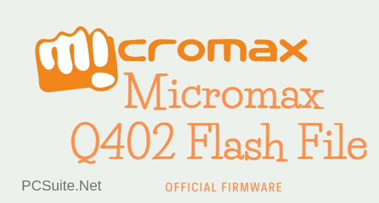 Micromax Q402 Flash File