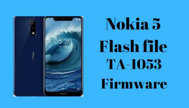Nokia 5 Flash File