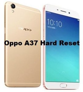 Oppo A37 Hard Reset