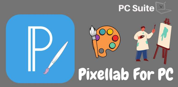 Pixellab For PC
