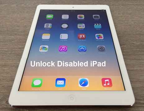 How to Unlock Disabled iPad